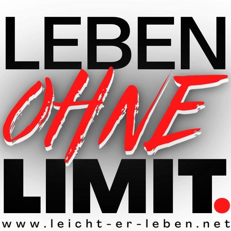Leben ohne Limit